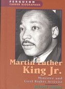 Martin Luther King Jr. : minister and civil rights leader by Brendan January.