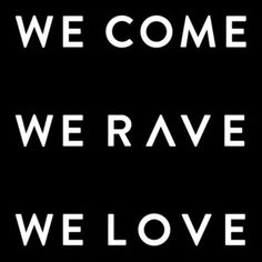 We Come We Rave We Love, a song by Axwell / Ingrosso, Axwell, Sebastian Ingrosso on Spotify