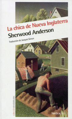 GENER-2016. Sherwood Anderson. La chica de Nueva Inglaterra. N(AND)CHI