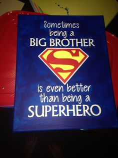 "Canvas, vinyl stencil, & paint! Easy DIY superman sign for our big boy's bedroom! ""Sometimes being a big brother is even better than being a superhero"" #superman #DIY #sign"