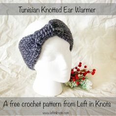 Learn the Tunisian Crochet technique with this simple and stylish knotted  ear warmer.