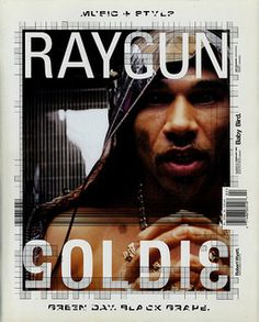 Raygun Magazine Issue 53 - Goldie, Green Day, Black Grape - Very Rare David Carson, Graphic Design Posters, Graphic Design Typography, Graphic Art, Green Day, Raygun Magazine, Magazin Design, Visual Identity, Identity Branding
