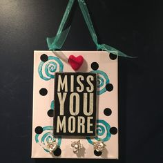 miss you more sign, long distance friendship gift, I miss you, I miss you gift, long distance relationship, gift faraway friend, missing you by Bedotted on Etsy