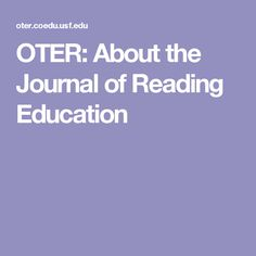 OTER: About the Journal of Reading Education