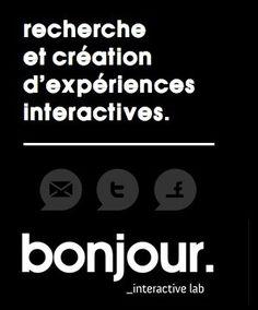 www.arts-numeriques.info – Daily Watch » Bonjour, interactive Lab – laboratoire de recherche et de création d'expériences interactives