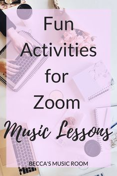 Fun Activities for Zoom Music Lessons