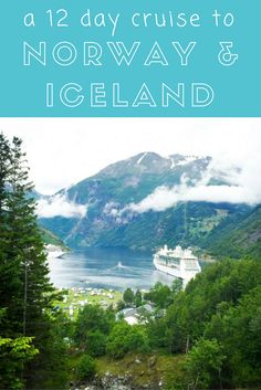 A 12 day cruise to Norway & Iceland: exploring the Fjords, Iceland and more.