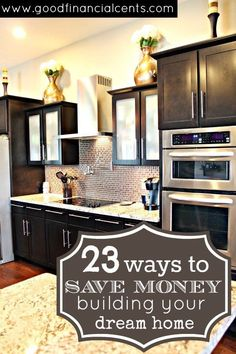 Another kitchen remodel idea 23 Ways to Save Money Building Your Dream Home - Good Financial Cents Next At Home, First Home, Build Your Dream Home, My Dream Home, Dream Homes, Build Your Own House, Home Renovation, Home Remodeling, Decoration Inspiration