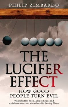 The lucifer effect-Understanding How Good People Turn Evil. By Philip Zimbardo Stanford Prison Experiment, Books To Read, My Books, Management Books, Psychology Books, Reading Rainbow, Good People, Bible Quotes, This Book