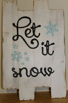 Let it snow Christmas pallet wood reclaimed wood sign snowflakes Pallet Christmas, Christmas Signs, Pallet Wood, Wood Pallets, White Snowflake, Snowflakes, Let It Snow, Let It Be, Reclaimed Wood Signs