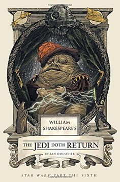 William Shakespeare'S Star Wars: the Jedi Doth Return de Ian Doescher http://www.amazon.es/dp/159474713X/ref=cm_sw_r_pi_dp_EkjDwb1ACJVQT