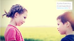 Positive Parenting: Understanding Sibling Rivalry | Positive Parenting Connection
