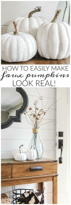 easy tutorial to make inexpensive faux pumpkins look impressively real. An easy tutorial to make inexpensive faux pumpkins look impressively real. Autumn Decorating, Pumpkin Decorating, Decorating Your Home, Fall Home Decor, Autumn Home, Diy Home Decor, Faux Pumpkins, Fabric Pumpkins, White Pumpkins