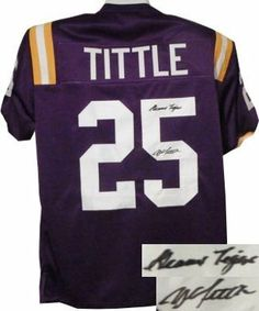 YA Tittle Autographed/Hand Signed LSU Tigers TB Purple Custom Jersey Geaux Tigers by Hall of Fame Memorabilia. $212.95. YA Tittle attended Louisiana State University and played quarterback for the LSU Tigers football team. He was named the MVP of the legendary 1947 Cotton Bowl Classic which ended in a scoreless tie between LSU and Arkansas during an ice storm. Y.A. Tittle has hand autographed this LSU Tigers TB Purple Custom Jersey with Geaux Tigers Inscription. Certifica...