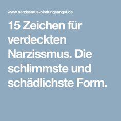 15 Zeichen für verdeckten Narzissmus. Die schlimmste und schädlichste Form.