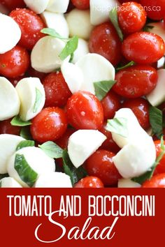 Tomato and Bocconcini Salad for Canada Day!  A terrific red and white salad OR appetizer for a red & white theme (Christmas, Valentine's Canada Day). 5 ingredients and 5 minutes to make.  It's SO fresh and delicious! - Happy Hooligans