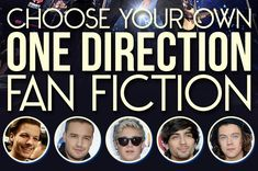 Choose Your Own One Direction Adventure.