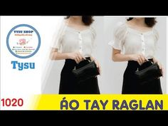 Hướng dẫn cắt may TysuShop số 1020: Áo Tay Raglan - YouTube Bodice Pattern, Fashion Design Drawings, Designs To Draw, Sewing Patterns, Youtube, How To Wear, Tops, Dresses, Modeling
