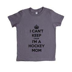 I Can't Keep Calm I'm A Hockey Mom Moms Mother Mothers Sports Sport Sporty Team Teams Children Kids School Unisex Adult T Shirt SGAL4 Unisex Kid's Shirt