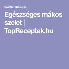 Egészséges mákos szelet | TopReceptek.hu
