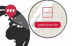What3words Is Awarded for Its Innovative Addressing System - http://www.creativeguerrillamarketing.com/guerrilla-marketing/what3words-awarded-innovative-addressing-system/