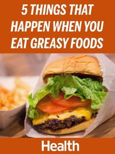 Does greasy food cause acne? Why does it make your stomach feel weird? And why is greasy food bad for you, anyway? We consulted Ayla Barmmer, a Boston-based registered dietitian, to find out. Here's what eating greasy foods does to your body.