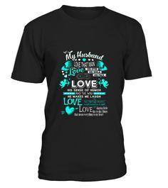 Husband   The way he makes me laugh  #husband#tshirt#tee#gift#holiday#art#design#designer#tshirtformen#tshirtforwomen#besttshirt#funnytshirt#age#name#october#november#december#happy#grandparent#blackFriday#family#thanksgiving#birthday#image#photo#ideas#sweetshirt#bestfriend#nurse#winter#america#american#lovely#unisex#sexy#veteran#cooldesign#mug#mugs#awesome#holiday#season#cuteshirt