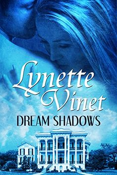 Dream Shadows by Lynette Vinet http://www.amazon.com/dp/B01ABGCZBE/ref=cm_sw_r_pi_dp_TWujxb1M7EDNN