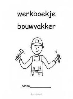 Werkboekjes - bouwvakker ~ Juf Milou Memes, School, Pdf, Fictional Characters, Image, Meme, Fantasy Characters