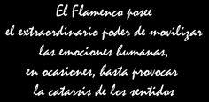 El Flamenco posee el extraordinario poder de movilizar las…   Flickr