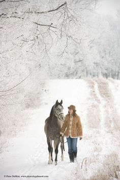 Walking with the horse in the snow... I know you like the two things.