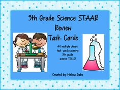 5th grade science STAAR review task cards! 40 multiple choice task cards reviewing 5th grade standards!