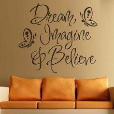 DREAM IMAGINE  BELIEVE Wall Art Quote Sticker Vinyl Decal Home Art Decoration!
