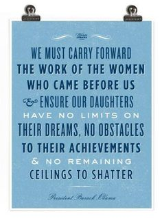 No limits on their dreams, no obstacles to their achievements.  #women #politics #power