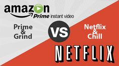 Netflix increases fees by 25% while Amazon Video is free for Prime members. Are people gonna switch to Prime & Grind instead of Netflix & Chill?
