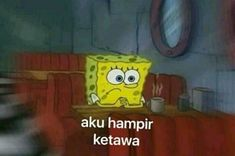 Memes Indonesia Gambar Ideas For 2019 Memes Funny Faces, Funny Kpop Memes, Cartoon Jokes, Spongebob Memes, Jokes Quotes, Sarcastic Quotes, Sad And Lonely, All Meme, Cute Love Memes