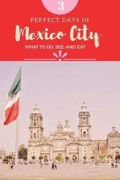 Mexico City City Guide: what to do, see, and eat