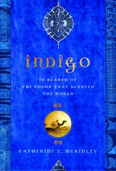 """Read """"Indigo In Search of the Color That Seduced the World"""" by Catherine E. McKinley available from Rakuten Kobo. For almost five millennia, in every culture and in every major religion, indigo-a blue pigment obtained from the small g. Azul Indigo, Bleu Indigo, Mood Indigo, Indigo Colour, Love Blue, Blue And White, Azul Anil, Photo Bleu, Impression Textile"""