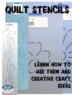 Quilt Stencils - Using them for quilting and other crafts.