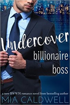 Undercover Billionaire Boss: A BWWM Contemporary Romance - Kindle edition by Mia Caldwell. Literature & Fiction Kindle eBooks @ Amazon.com.
