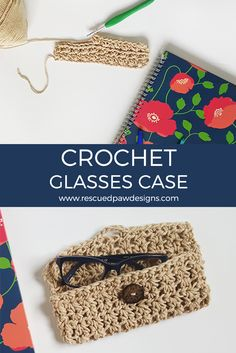Glasses Case Crochet Pattern by Rescued Paw Designs. Click to Read or Pin and Save for Later