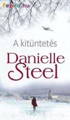 A kitüntetés - Danielle Steel - könyváruház Danielle Steel, Signs, Reading, Books, Livres, Livros, Libros, Word Reading, Reading Books