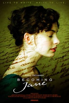 Movie Poster - Live to write. Write to live - Becoming Jane directed by Julian Jarrold (2007) #janeausten