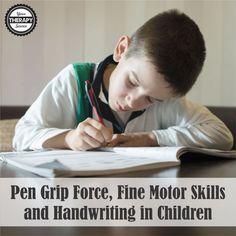 Pen Grip Force Fine Motor Skills and in Children - manipulation skill may be crucial when establishing handwriting capabilities. Pediatric Occupational Therapy, Pediatric Ot, Learn Handwriting, Dysgraphia, Fine Motor Skills, Children, Kids, Learning, Aba