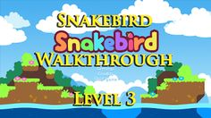 RöstiWarrior's Realm - Gameplay and walkthrough videos: Snakebird Walkthrough - Level 3