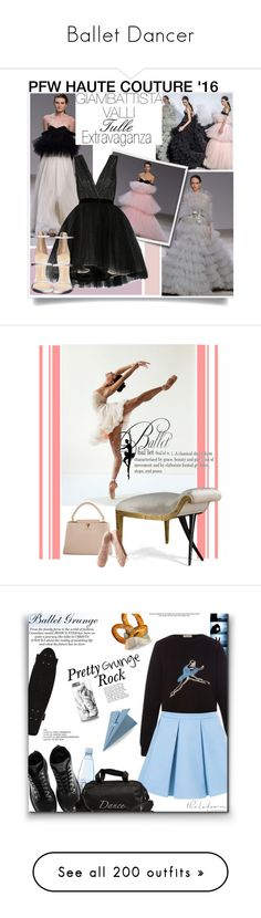"""Ballet Dancer"" by yours-styling-best-friend ❤ liked on Polyvore featuring dance, girly, ballet, Giambattista Valli, Chanel, Alice + Olivia, Giuseppe Zanotti, women's clothing, women's fashion and women"