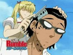 high school rumble I just about died watching this episode! XD