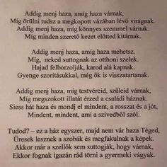 Szeretettel gyermekeimnek! Love Quotes, Inspirational Quotes, Good Sentences, Poems, My Life, Lyrics, Texts, Faith, Thoughts