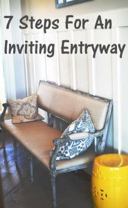 7 Steps for an Inviting Entryway | Warner Home Group, #Nashville www.warnerhomegroup.com 615.778.1818