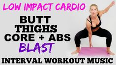 Low Impact Cardio, Lower Body, Butt, Thighs and Abs Workout, Lower Body ...